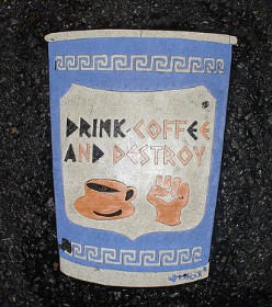 'Drink Coffee and Destroy - love, Sprout'